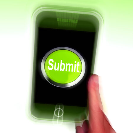 submitting: Submit Mobile Meaning Submitting On Entering Online Stock Photo