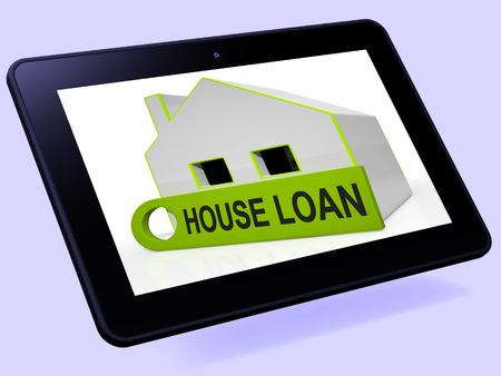 tomar prestado: Casa de Pr�stamos Home Tablet Mostrando Endeudamiento cr�dito y la hipoteca Foto de archivo