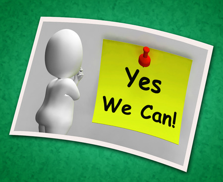 Yes We Can Photo Means Dont Give Up photo