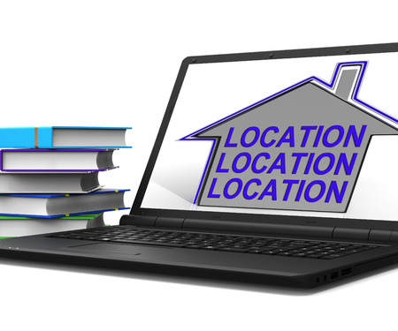 best location: Location Location Location House Laptop Meaning Best Area And Ideal Home