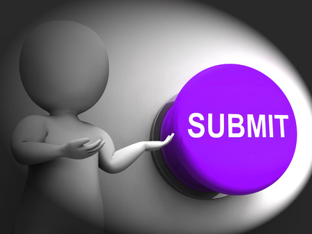 submission: Submit Pressed Meaning Enter Application Or Document