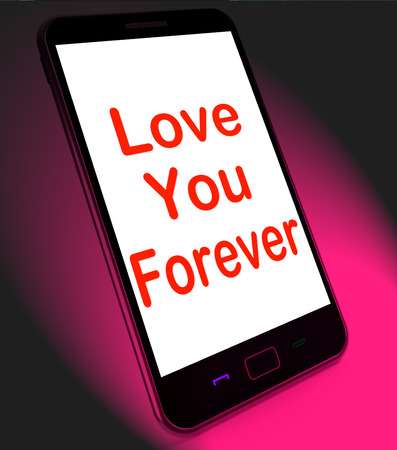 Love You Forever On Mobile Meaning Endless Devotion For Eternity Stock Photo - 29060436
