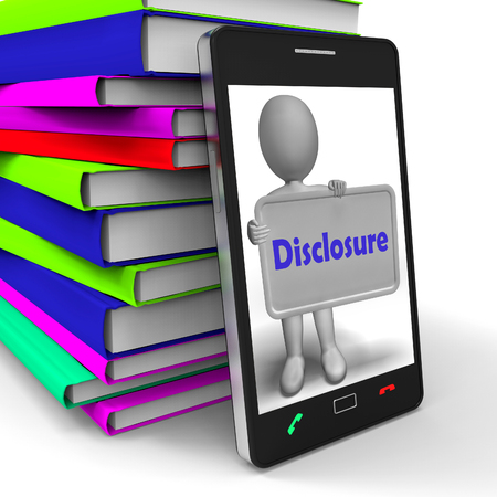disclosure: Disclosure Phone Showing Acknowledging Revealing Or Confessing