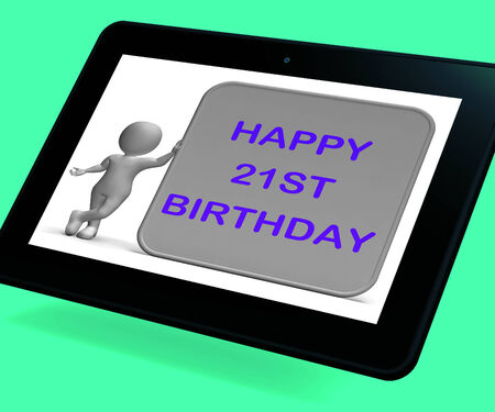turns of the year: Happy 21st Birthday Tablet Meaning Congratulations On Turning Twenty-One Stock Photo