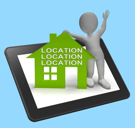best location: Location Location Location House Tablet Showing Perfect Property And Area Stock Photo