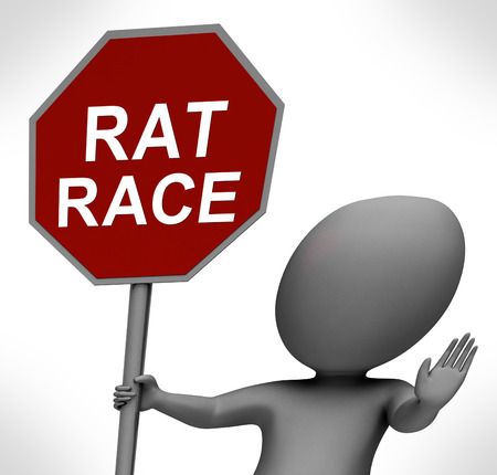 hectic: Rat Race Red Stop Sign Showing Stopping Hectic Work Competition Stock Photo