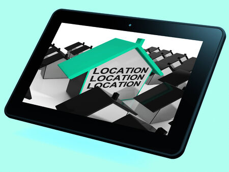 best location: Location Location Location House Tablet Meaning Situated Perfectly Stock Photo