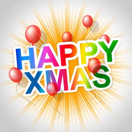 happy xmas: Happy Xmas Representing Merry Christmas And Congratulation Stock Photo