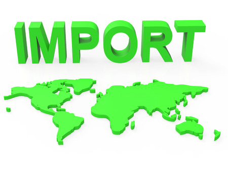 Import Global Indicating Buy Abroad And Globe Stock Photo