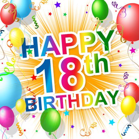 Achttiende verjaardag Vertegenwoordigen Geluk Groet En Celebration Stockfoto