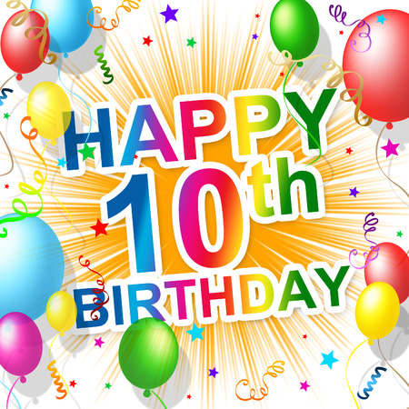 congratulating: Birthday Tenth Meaning 10 Congratulating And Celebration