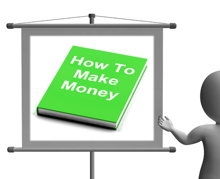 earn money: How To Make Money Sign Showing Earn Cash