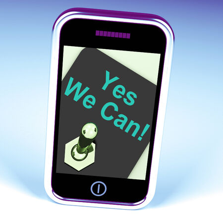 Yes We Can Switch Showing Motivate Encourage Success photo