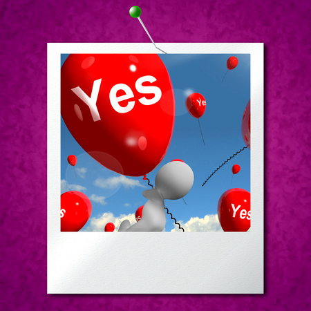 affirmative: Yes Balloons Photo Meaning Certainty and Affirmative Approval
