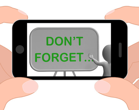 remembering: Dont Forget Phone Showing Remembering Tasks And Recalling