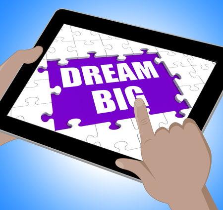 envision: Dream Big Tablet Meaning Inspiration And Imagination Stock Photo