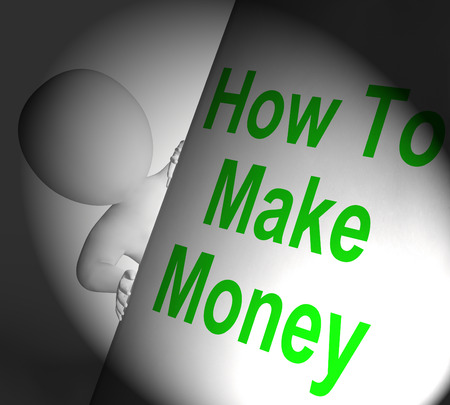 financially: How To Make Money Sign Displaying Riches And Wealth
