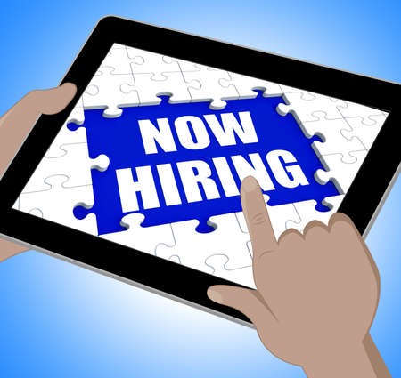 Now Hiring Tablet Meaning Job Vacancy And Recruitment photo