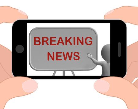 breaking news: Breaking News Phone Showing Major Developments And Bulletin