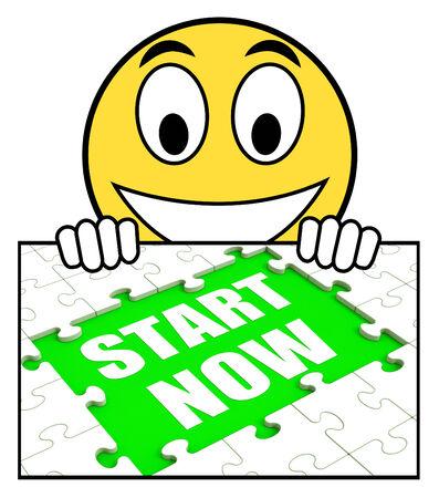 empezar: Comience ahora Acceder Significado Comience inmediatamente, no espere