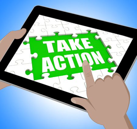 take action: Take Action Tablet Meaning Urge Inspire Or Motivate