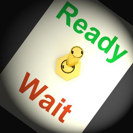 preparedness: Ready Wait Switch Showing Preparedness And Delay Stock Photo