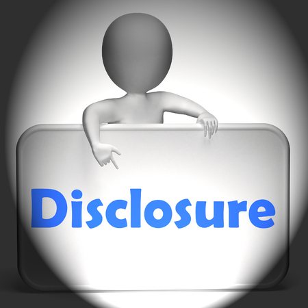disclose: Disclosure Sign Displaying Announcement Admission On Revelation
