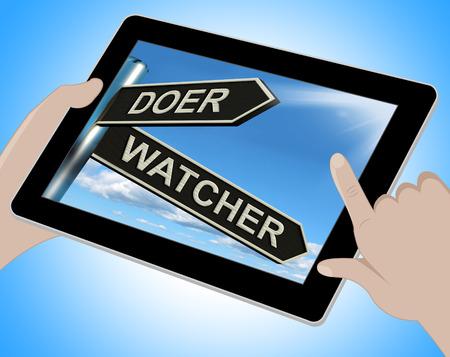 to observer: Doer Watcher Tablet Meaning Active Or Observer