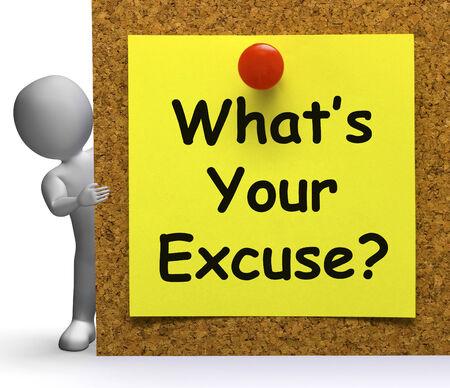excuser: Qu'est-ce qui est votre excuse Signification expliquer ou procrastination