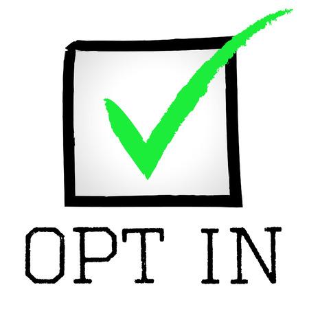 目盛記号を示すオプトイン承認 写真素材