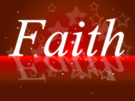 trustworthiness: Trust Faith Meaning Believe In And Entrust