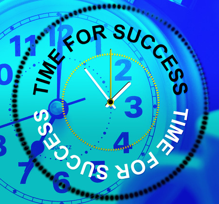 prevail: Time For Success Meaning Succeed Progress And Victor Stock Photo