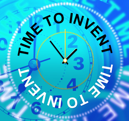 invents: Time To Invent Showing Innovation Inventing And Innovations