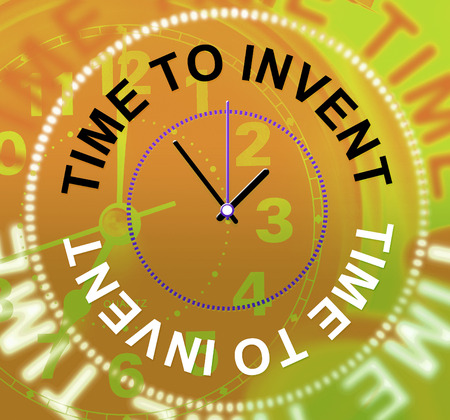 invents: Time To Invent Indicating Concepts Inventing And Inventions Stock Photo