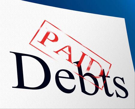 indebtedness: Debiti pagati Risultati impegno finanziario e Finanza Archivio Fotografico