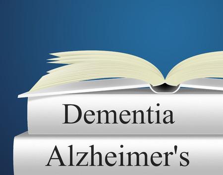 Dementie Alzheimers aangeven geheugenverlies en de ziekte van Alzheimer Stockfoto