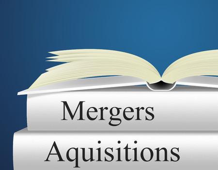 Fusions Acquisitions Indiquant prendre le relais et Acheter Banque d'images