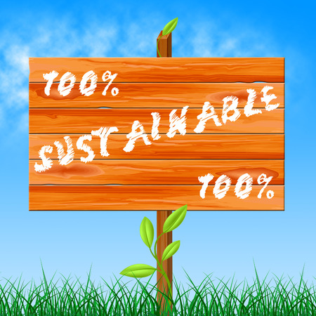 sustained: One Hundred Percent Representing Absolute Ecological And Sustained Stock Photo