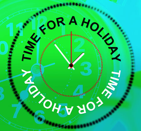 time off: Relax Holiday Representing Go On Leave And Time Off