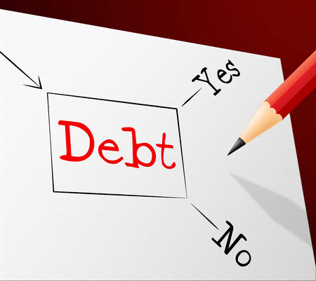 indebt: Choice Debt Representing Financial Obligation And Finance
