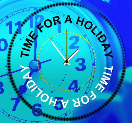 time off: Holiday Relax Representing Go On Leave And Time Off