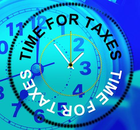 excise: Time For Tasse Indicazione Doveri Levy e Irs Archivio Fotografico