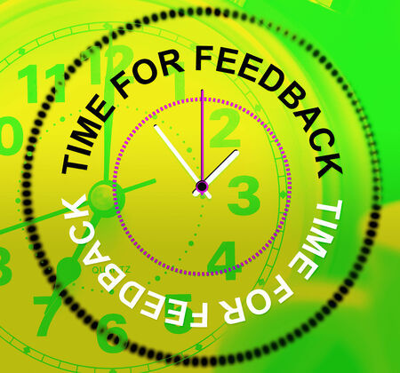 commenting: Time For Feedback Meaning Review Commenting And Evaluation Stock Photo