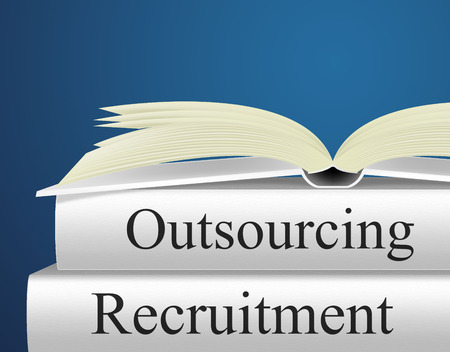 outsource: Recruitment Outsource Indicating Independent Contractor And Subcontracting