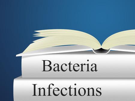 microbio: Las bacterias indicadoras de infecci�n Care Health And Microbe