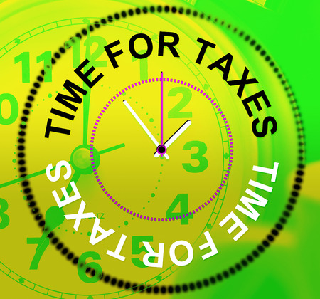 excise: Time For Taxes Meaning Irs Duties And Levy