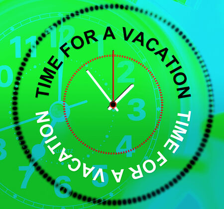 time off: Holiday Relax Indicating Go On Leave And Time Off