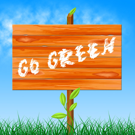 earth friendly: Go Green Meaning Earth Friendly And Ecology