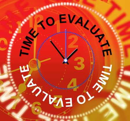 interpret: Time To Evaluate Representing Evaluating Decide And Interpretation Stock Photo