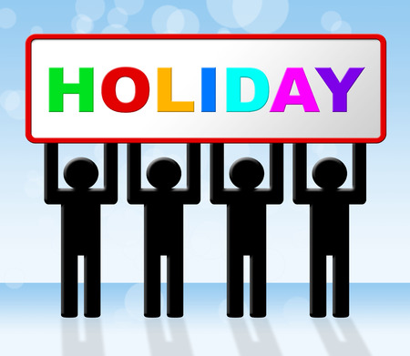 time off: Holiday Vacation Showing Time Off And Vacational Stock Photo